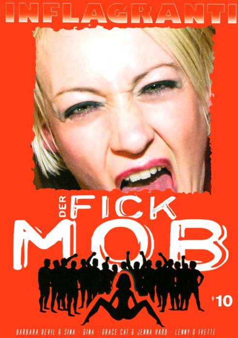 Fick Mob 10