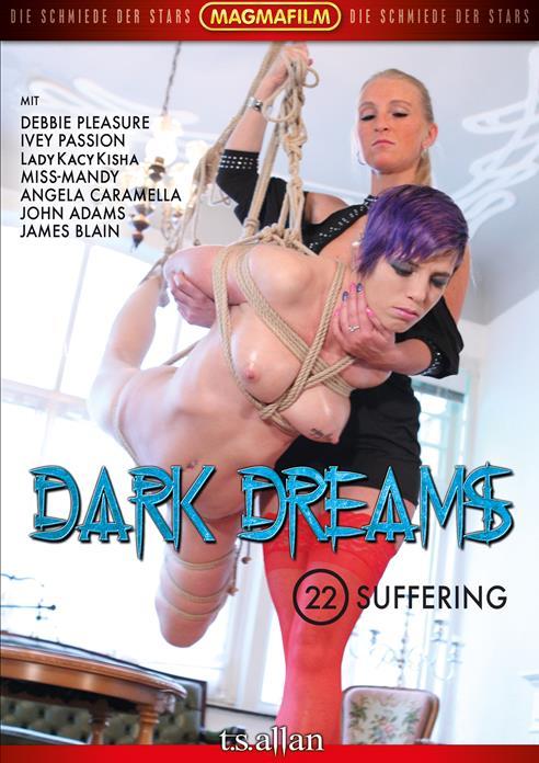 Dark Dreams 22 Suffering